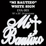EVA Sign - Mi Bautizo- Gold, Silver, White