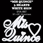 EVA Sign - Mis Quince, WHITE