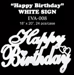 EVA Sign - Happy Birthday - White